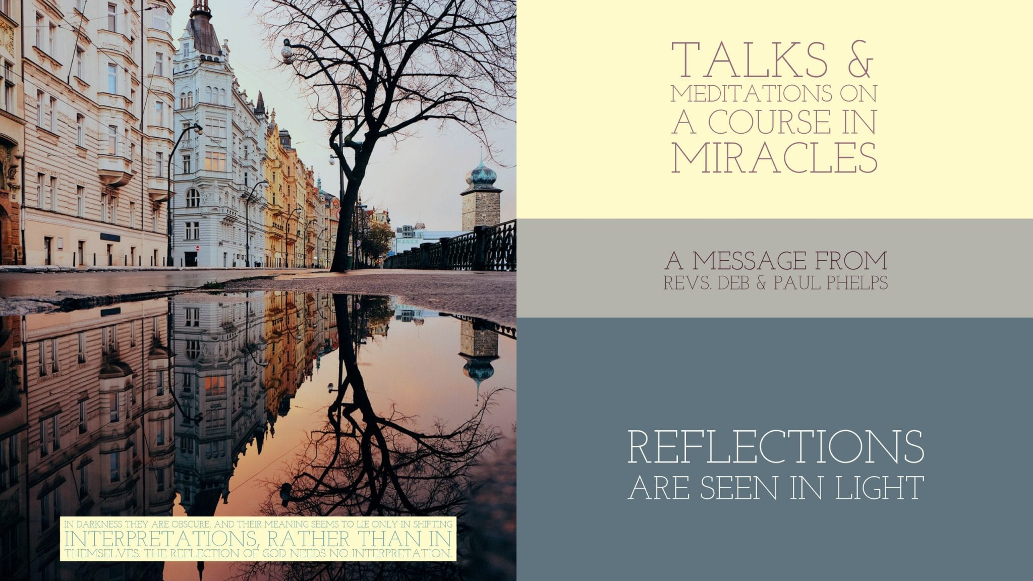 Reflections Are Seen In Light A Course In Miracles With MiraclesOne